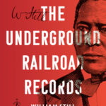 The Underground Railroad Records book cover