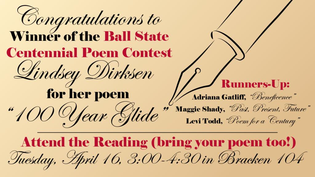 Centennial Poem Winnerand A Reading Ball State English